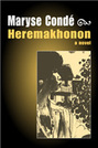 Heremakhonon [a novel]