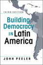 Building Democracy in Latin America, 3rd edition
