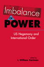 Imbalance of Power: US Hegemony and International Order