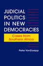 Judicial Politics in New Democracies: Cases from Southern Africa