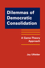 Dilemmas of Democratic Consolidation: A Game-Theory Approach