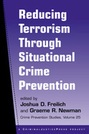 Reducing Terrorism Through Situational Crime Prevention