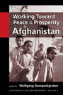 Working Toward Peace and Prosperity in Afghanistan