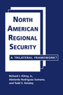 North American Regional Security: A Trilateral Framework?