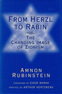 From Herzl to Rabin: The Changing Image of Zionism