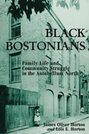 Black Bostonians: Family Life and Community Struggle in the Antebellum North, Revised Edition