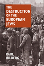 The Destruction of the European Jews, student edition