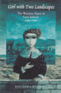 Girl with Two Landscapes: The Wartime Diary of Lena Jedwab, 1941-1945