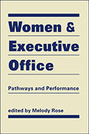 Women and Executive Office: Pathways and Performance