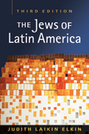 The Jews of Latin America, 3rd Edition