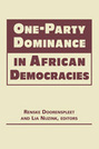 One-Party Dominance in African Democracies