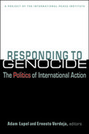 Responding to Genocide: The Politics of International Action