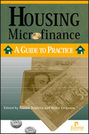 Housing Microfinance: A Guide to Practice