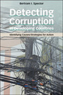 Detecting Corruption in Developing Countries: Identifying Causes/Strategies for Action