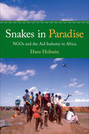 Snakes in Paradise: NGOs and the Aid Industry in Africa