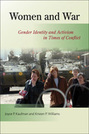 Women and War: Gender Identity and Activism in Times of Conflict