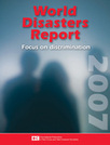 World Disasters Report 2007: Focus on Discrimination