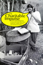The Charitable Impulse: NGOs and Development in East and North East Africa