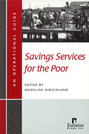 Savings Services for the Poor: An Operational Guide