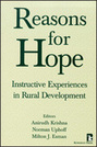 Reasons for Hope: Instructive Experiences in Rural Development