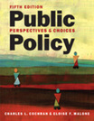 Public Policy: Perspectives and Choices, 5th edition
