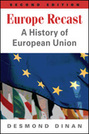 Europe Recast: A History of European Union, 2nd edition