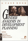 Gender Analysis in Development Planning: A Case Book