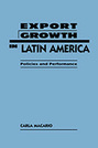 Export Growth in Latin America: Policies and Performance