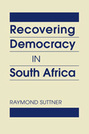 Recovering Democracy in South Africa