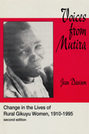 Voices From Mutira:  Change in the Lives of Rural Gikuyu Women, 1910-1995, 2nd Edition