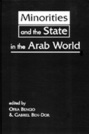 Minorities and the State in the Arab World