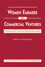 Women Farmers and Commercial Ventures: Increasing Food Security in Developing Countries
