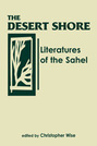 The Desert Shore: Literatures of the Sahel