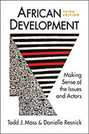 African Development: Making Sense of the Issues and Actors, 3rd edition