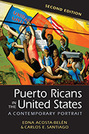 Puerto Ricans in the United States: A Contemporary Portrait, 2nd edition