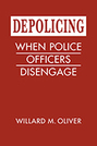 Depolicing: When Police Officers Disengage