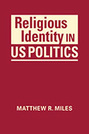 Religious Identity in US Politics