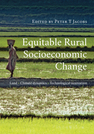 Equitable Rural Socioeconomic Change: Land, Climate Dynamics, Technological Innovation