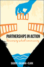 Partnerships in Action: University–School–Community