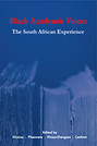 Black Academic Voices: The South African Experience