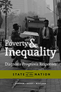 Poverty and Inequality: Diagnosis, Prognosis, and Responses