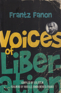 Frantz Fanon: Voices of Liberation