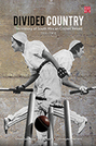 Divided Country: The History of South African Cricket Retold, Volume 2, 1914–1950s