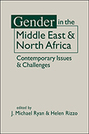 Gender in the Middle East and North Africa: Contemporary Issues and Challenges