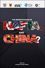 The Renegotiation of NAFTA. And China?