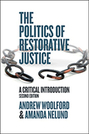 The Politics of Restorative Justice: A Critical Introduction, 2nd edition
