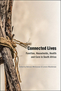 Connected Lives: Families, Households, Health, and Care in South Africa
