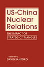 US-China Nuclear Relations: The Impact of Strategic Triangles