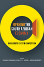 Opening the South African Economy: Barriers to Entry and Competition