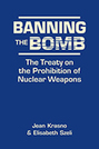 Banning the Bomb: The Treaty on the Prohibition of Nuclear Weapons